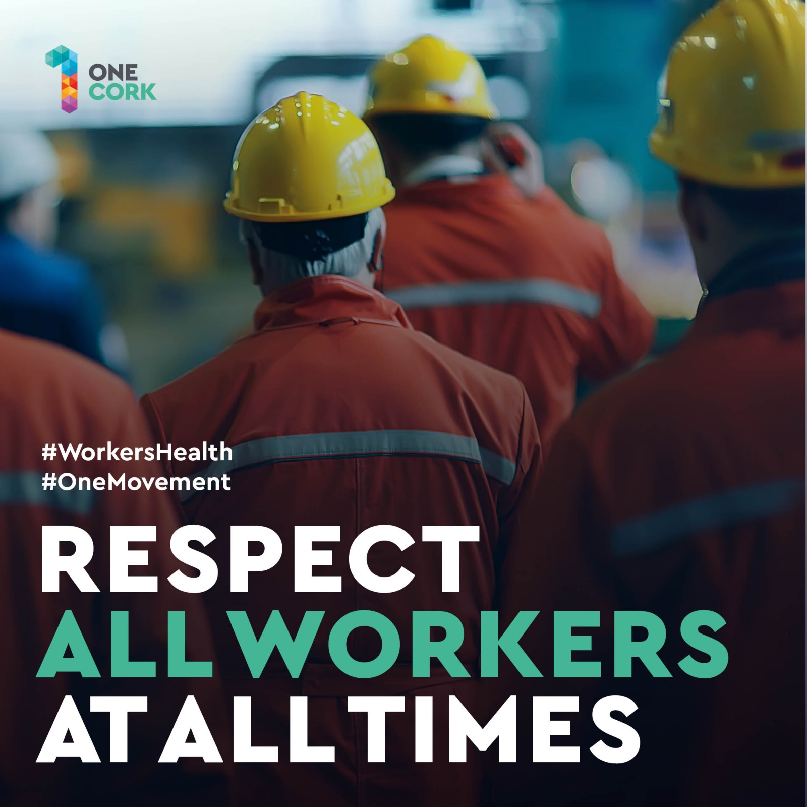 Respecting all workers at all times